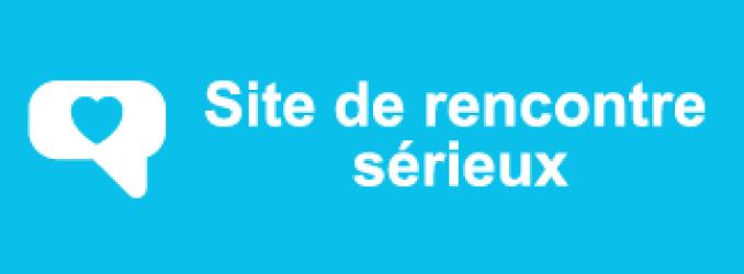 Site Rencontre Serieux